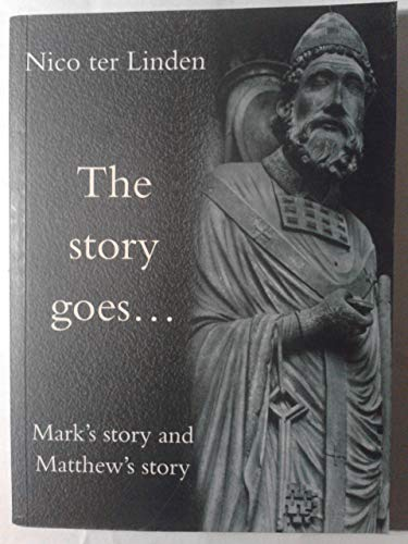 Mark's Story and Matthew's Story By Nico Ter Linden