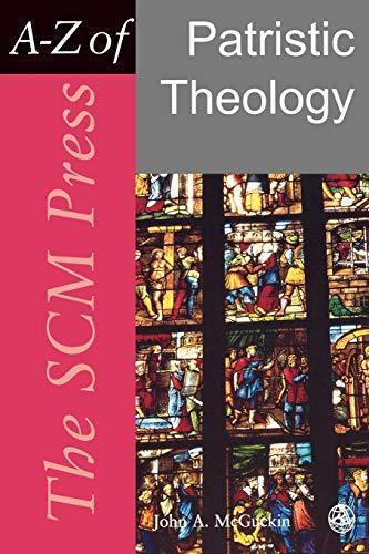 Patristic Theology By John McGuckin