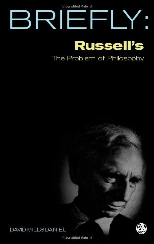 Russell's The Problems of Philosophy By David Mills Daniel