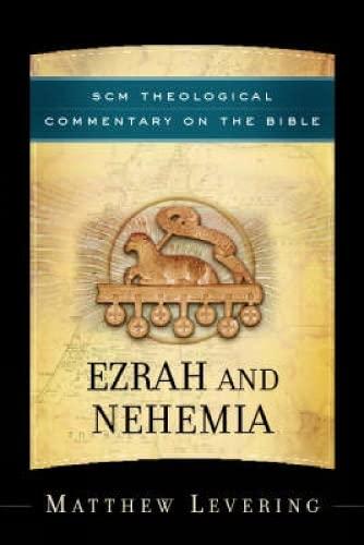 Ezrah and Nehemia By Matthew Levering