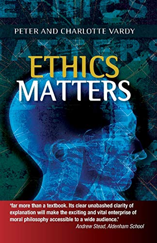 Ethics Matters by Peter Vardy