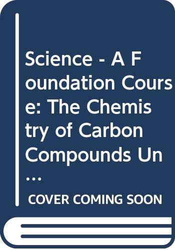 Science - A Foundation Course By Open University