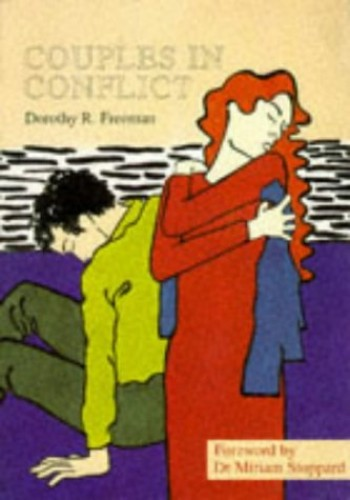 Couples in Conflict: Inside the Counselling Room By Dorothy R. Freeman
