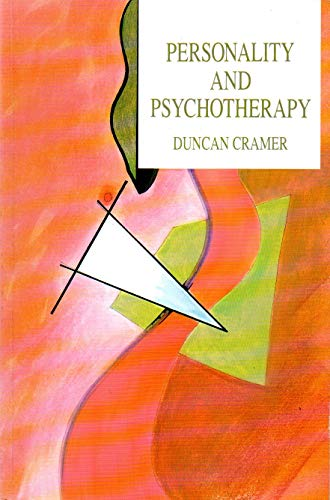 Personality and Psychotherapy By Duncan Cramer