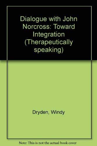 Dialogue with John Norcross By Windy Dryden