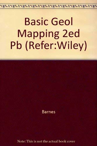 Basic Geol Mapping 2ed Pb (Refer:Wiley) By Barnes