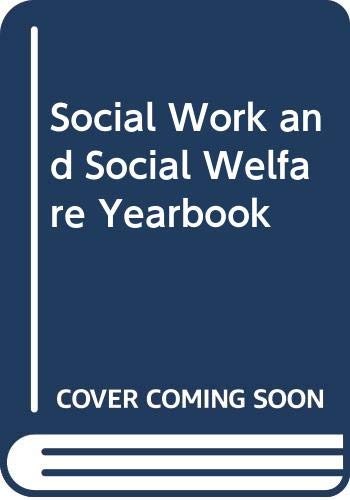 Social Work and Social Welfare Year Book By Volume editor Pam Carter