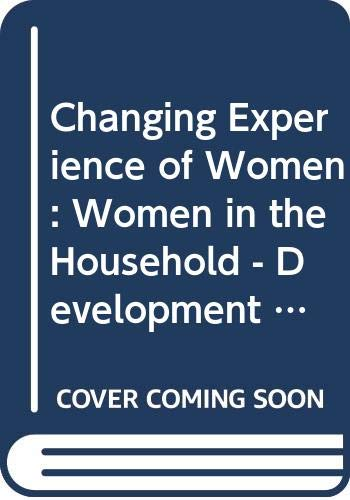 Changing Experience of Women