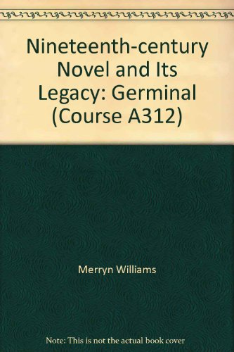 Nineteenth-century Novel and Its Legacy By Merryn Williams