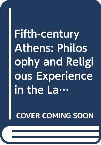 Fifth-century Athens By C.J.Emlyn- Jones