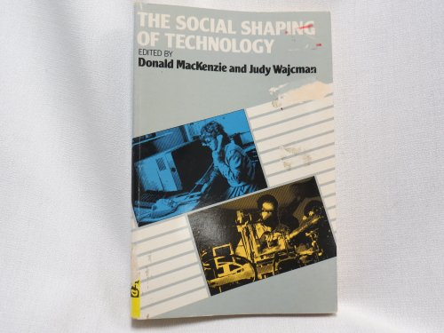 Social Shaping of Technology: How the Refrigerator Got Its Hum By Donald MacKenzie