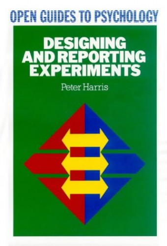 DESIGNING AND REPORTING EXPERIMENTS By Peter Harris
