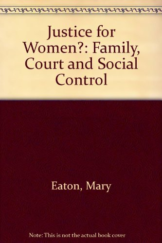 Justice for Women? By Mary Eaton