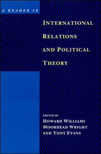 Reader in International Relations and Political Theory By Edited by Howard Ll. Williams