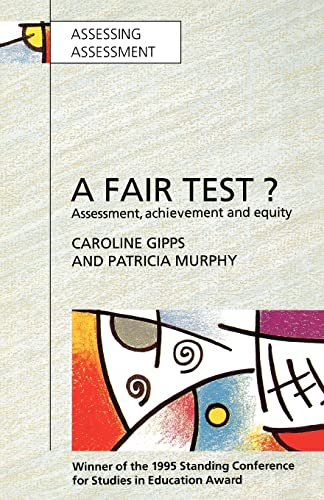 Fair Test? Assessment, Achievement and Equity By Caroline Gipps