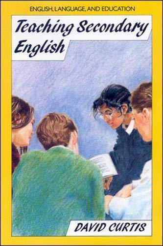 Teaching Secondary English By David Curtis