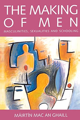 MAKING OF MEN By Mairtin Mac an Ghaill