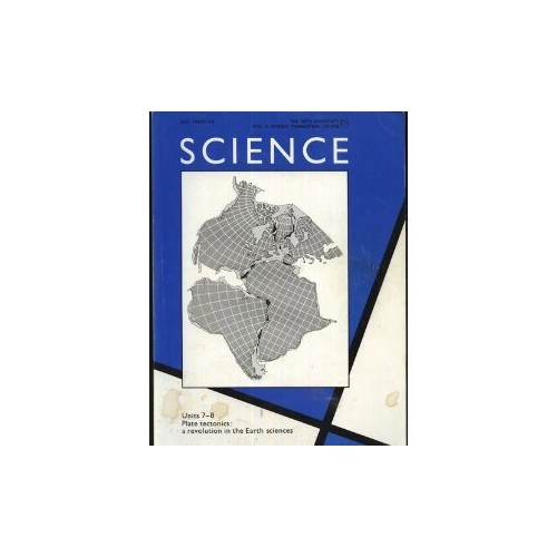 Plate Tectonics: a Revolution in the Earth Sciences (Course S102 : Units 7-8) By Various