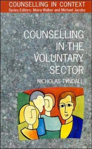 Counselling in the Voluntary Sector By Nicholas Tyndall