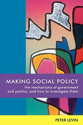 MAKING SOCIAL POLICY By Levin