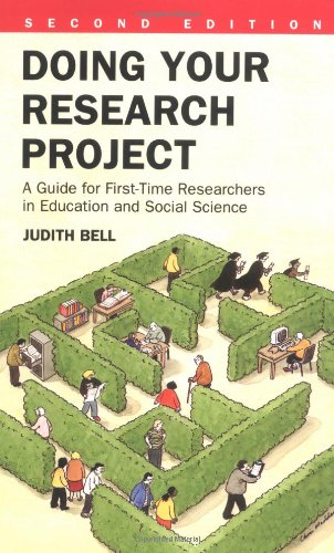 Doing Your Research Project: A Guide for First-time Researchers in Education and Social Science by Judith Bell