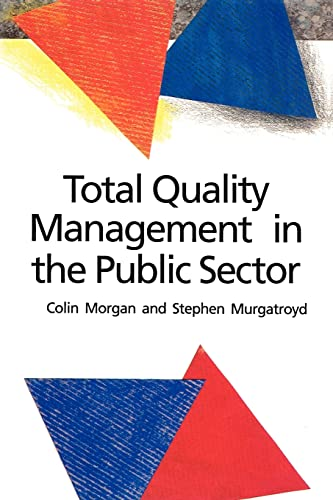 Total Quality Management in the Public Sector By Colin Morgan