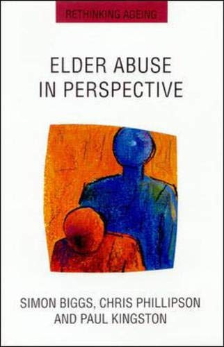 Elder Abuse in Perspective By BIGGS