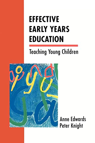 Effective Early Years Education By Anne Edwards