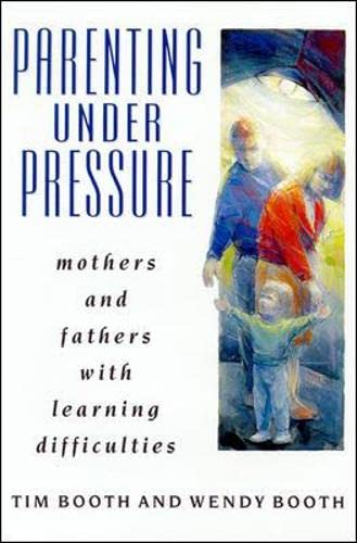 PARENTING UNDER PRESSURE By Edited by Tim Booth