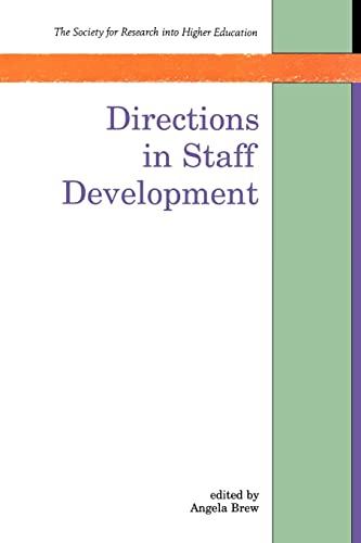 Directions in Staff Development By Angela Brew