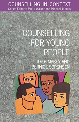 Counselling For Young People By Judith Mabey
