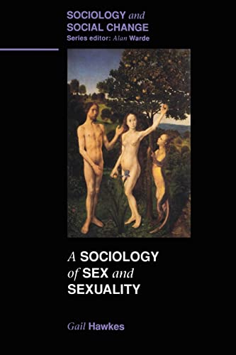 SOCIOLOGY OF SEX AND SEXUALITY By Gail Hawkes