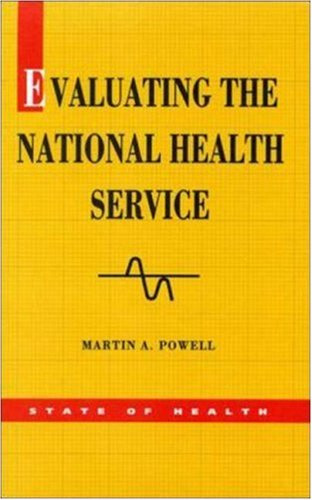 Evaluating the National Health Service By Martin A. Powell