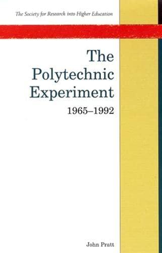 The Polytechnic Experiment By John Pratt