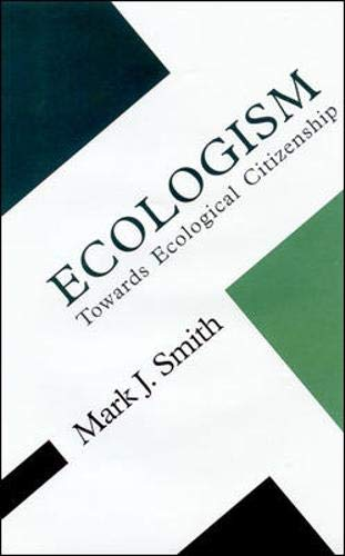 Ecologism By Mark J. Smith