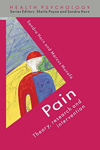 Pain: Theory, Research, and Intervention (Health Psychology) By Sandra Horn