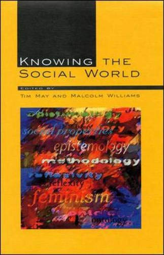 Knowing the Social World By MAY