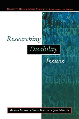 Researching Disability Issues By Michelle Moore
