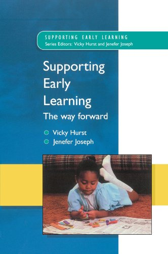 Supporting Early Learning - the Way Forward By Victoria Hurst