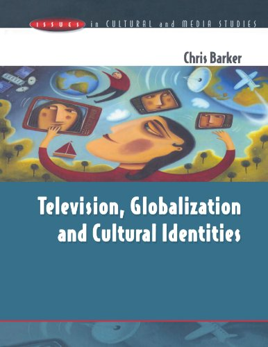 Television, Globalization and Cultural Identities by Chris Barker