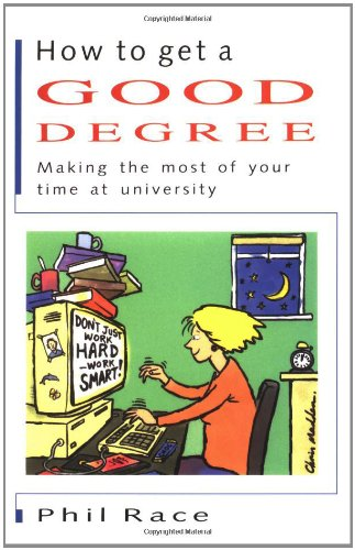 How to Get a Good Degree By Phil Race