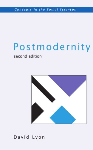 POSTMODERNITY SECOND EDITION By David Lyon