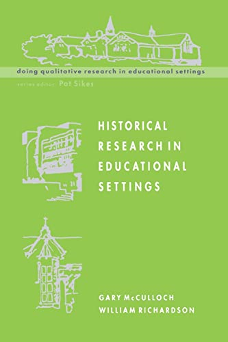Historical Research in Educational Settings By Gary McCulloch