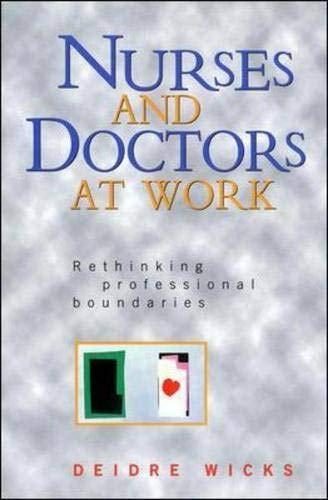 Nurses and Doctors At Work By Deidre Wicks