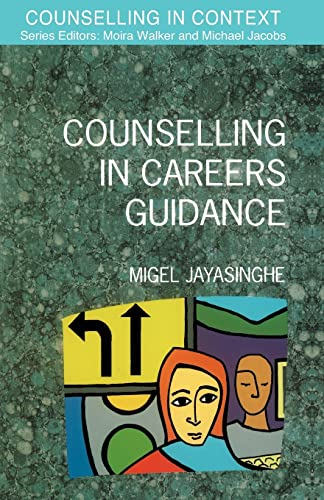 Counselling In Careers Guidance By Migel Jayasinghe