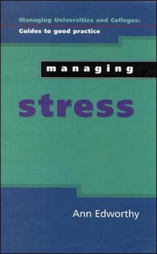 Managing Stress By Ann Edworthy