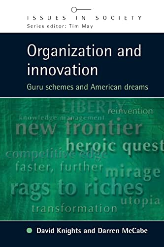Organization and Innovation By David Knights