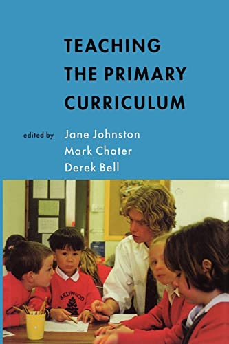 TEACHING THE PRIMARY CURRICULUM By Jane Johnston