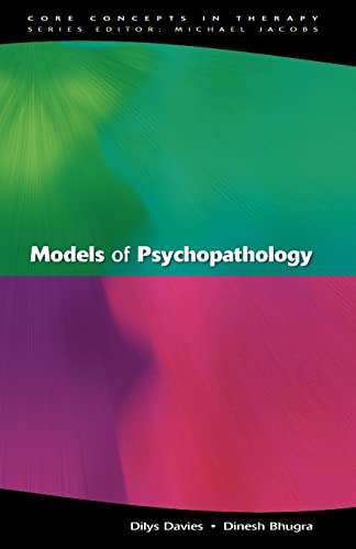 Models Of Psychopathology By Dilys Davies