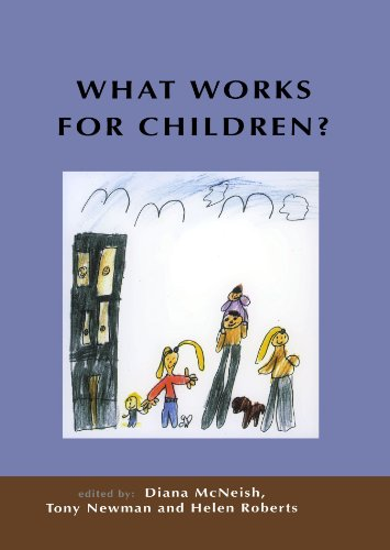 What Works For Children?: Effective Services for Children and Families By Diana McNeish
